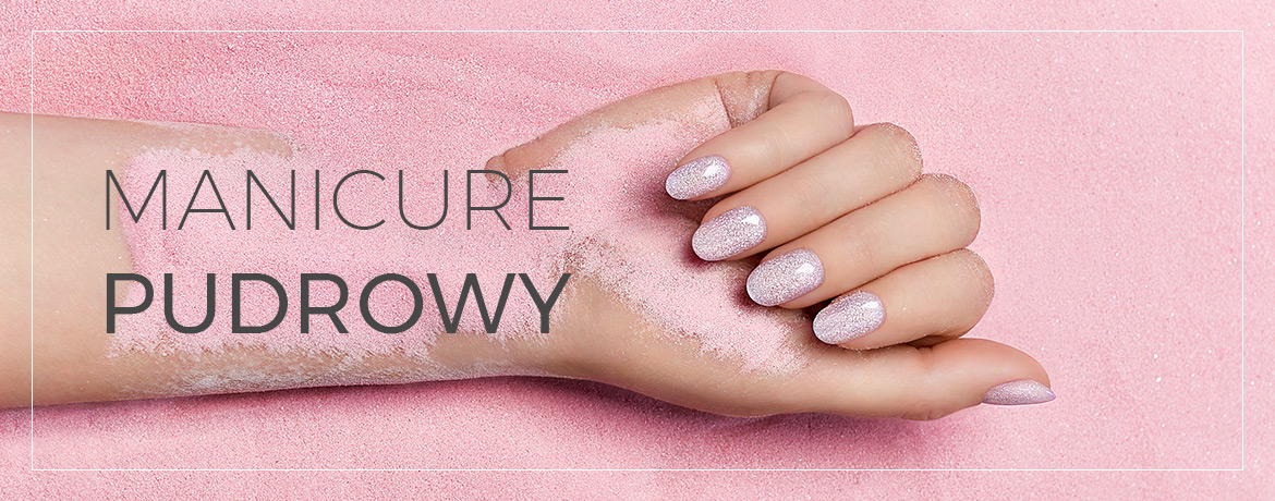 manicure pudrowy